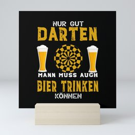 Funny Only Good Darts Is Not Enough Mini Art Print