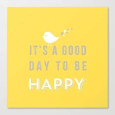 It's a good day yellow Canvas Print