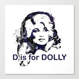 D is for Dolly Parton Canvas Print