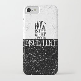 Now is the Winter of Our Discontent iPhone Case