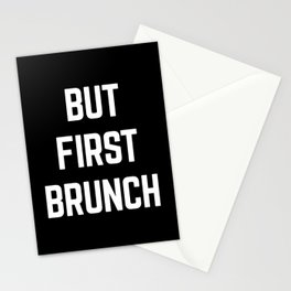 But First Brunch Funny Quote Stationery Cards