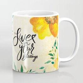 Live in Your Blessings Coffee Mug