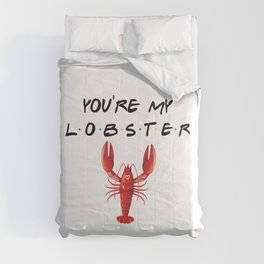 You're My Lobster, Funny, Quote Comforters