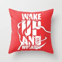 workout Throw Pillows featuring Lab No.4 - Wake Up And Workout Inspirational Quotes poster by Lab No. 4