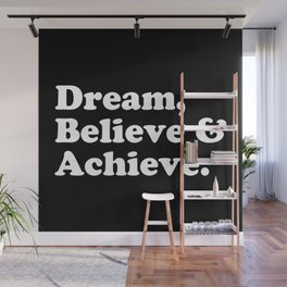 Dream, Believe & Achieve Quote Wall Mural