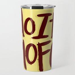Do It Mofo Travel Mug