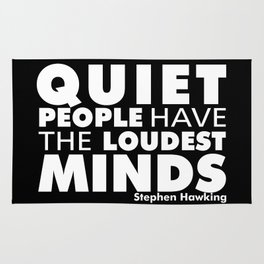 Quiet People have the Loudest Minds | Typography Introvert Quotes Black Version Rug