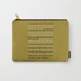 Man in the Arena / Theodore Roosevelt Gold & Black Carry-All Pouch