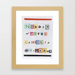 Nobody Writes Letters Anymore. Framed Art Print