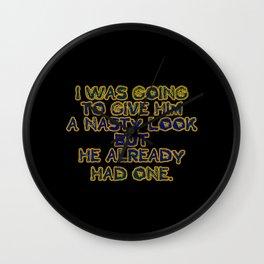 "Funny One-Liner ""Nasty Look"" Joke Wall Clock"