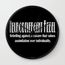 Neurodivergent Rebel - Pride in Individuality Wall Clock