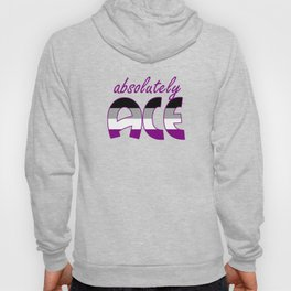 Absolutely ACE asexual LGBTQIA Hoody
