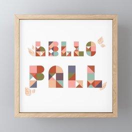 Hello Fall Rose Dust + Mint Geometric Boho Typography Art Framed Mini Art Print