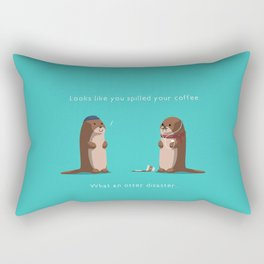 What an otter disaster Rectangular Pillow