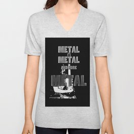 Metal, Metal and More Metal Unisex V-Neck