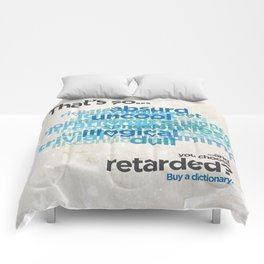 "Buy a Dictionary (""That's So Retarded"") Comforters"