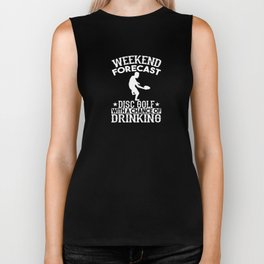 Weekend Forecast Disc Golf With A Chance Of Drinking Biker Tank