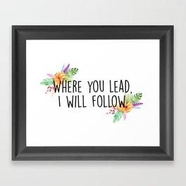 Gilmore Girls - Where you lead Framed Art Print