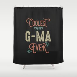 Coolest G-Ma Shower Curtain