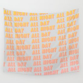 All Day All Night - Typography Wall Tapestry