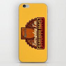Everyday I'm Shuffling (No Dice Version)     Magic The Gathering iPhone & iPod Skin