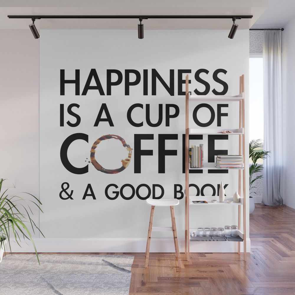 Happiness Is A Cup Of Coffee & A Good Book Wall Mural by Catmustache WMP8459679