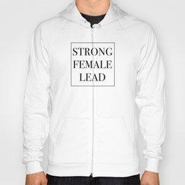 Strong Female Lead Hoody