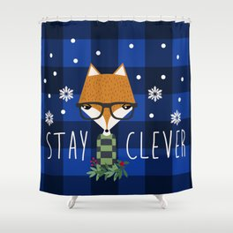 Stay Clever Winter Fox Shower Curtain