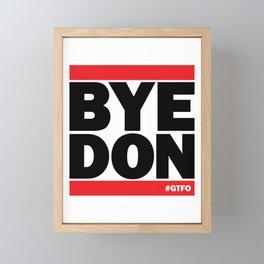 Bye Don #GTFO Framed Mini Art Print