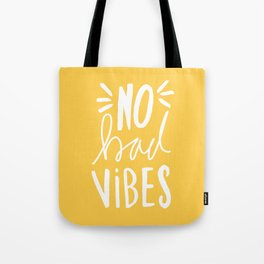 No Bad vibes hand lettered typography - Yellow Tote Bag