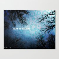 i want to believe Canvas Prints featuring I want to believe... by Julia Kovtunyak