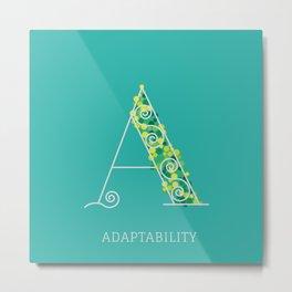 Adaptability Metal Print