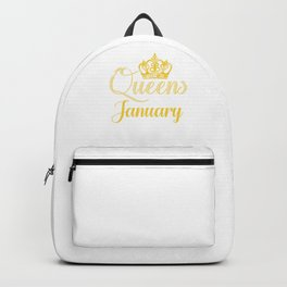 Queens are Born in January Women Girl Birthday Celebration  Backpack