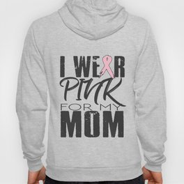 For my Mom Hoody