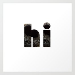 hi coffee Art Print