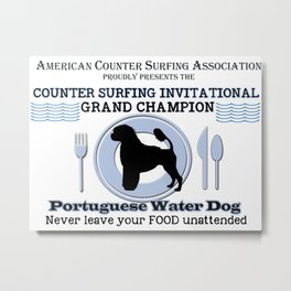 Portuguese Water Dog Counter Surfing Champion Metal Print