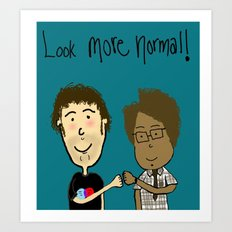 More Normal!  Art Print