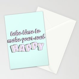 Make Your Soul Happy Stationery Cards