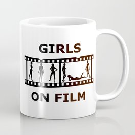 Girls On Film Coffee Mug