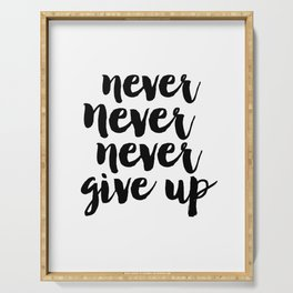MOTIVATIONAL Poster, Never Never Never Give Up, Workout Print,Teens Room Decor,GYM Decor,Quote Print Serving Tray