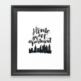 Home Sweet Apartment NYC Framed Art Print