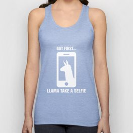 But First Llama Take A Selfie - Funny #SELFIE Unisex Tank Top