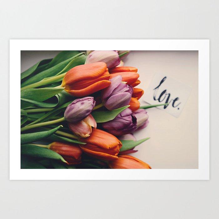 Love and Tulips Art Print