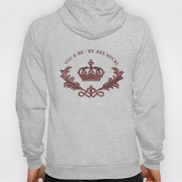 We Are Royal - Mocha Berry Hoody