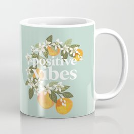 Positive vibes. Inspirational quote with oranges. Summer poster Coffee Mug