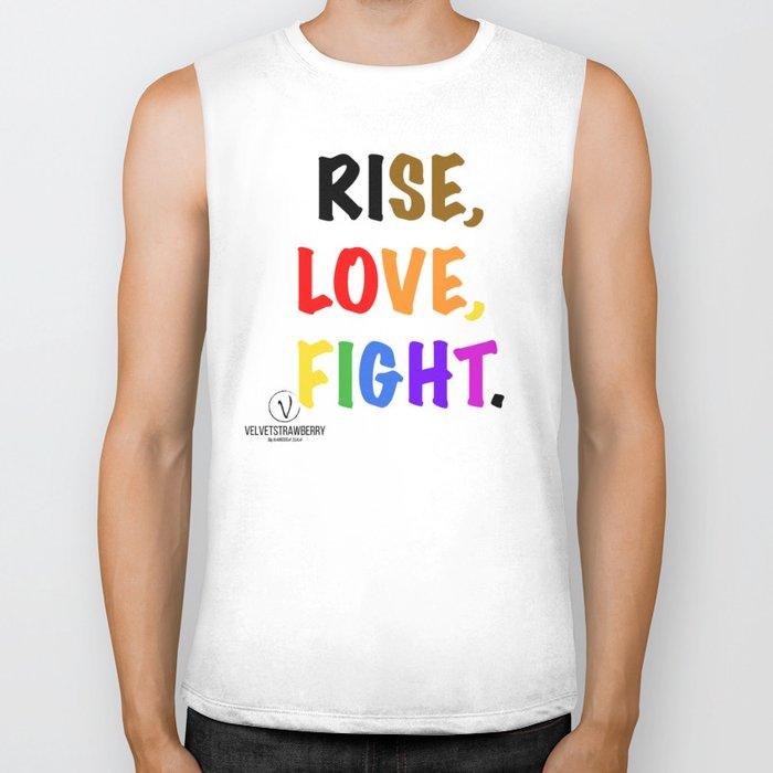 Rise, Love, Fight. Biker Tank