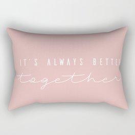 its always better together blush Rectangular Pillow