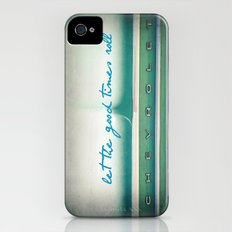 let the good times roll iPhone (4, 4s) Slim Case