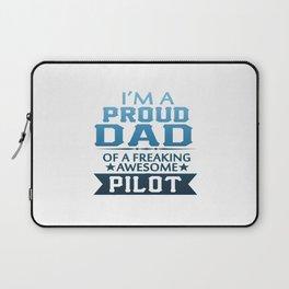 I'M A PROUD PILOT'S DAD Laptop Sleeve