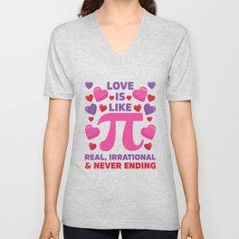 Love Is Like Pi Irrational Never Ending Math print Unisex V-Neck
